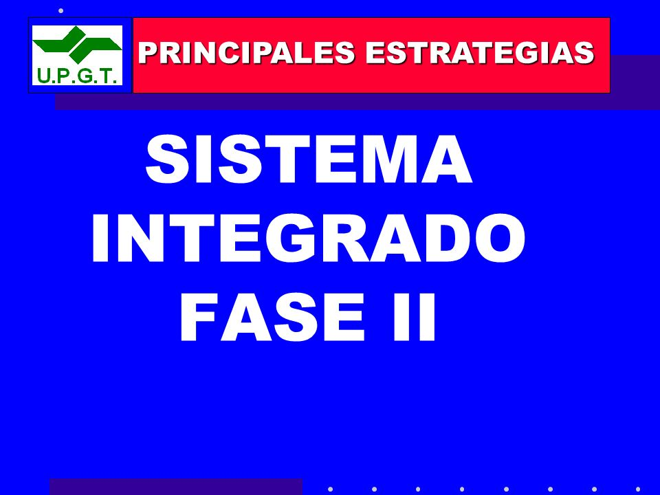 SISTEMA INTEGRADO FASE II