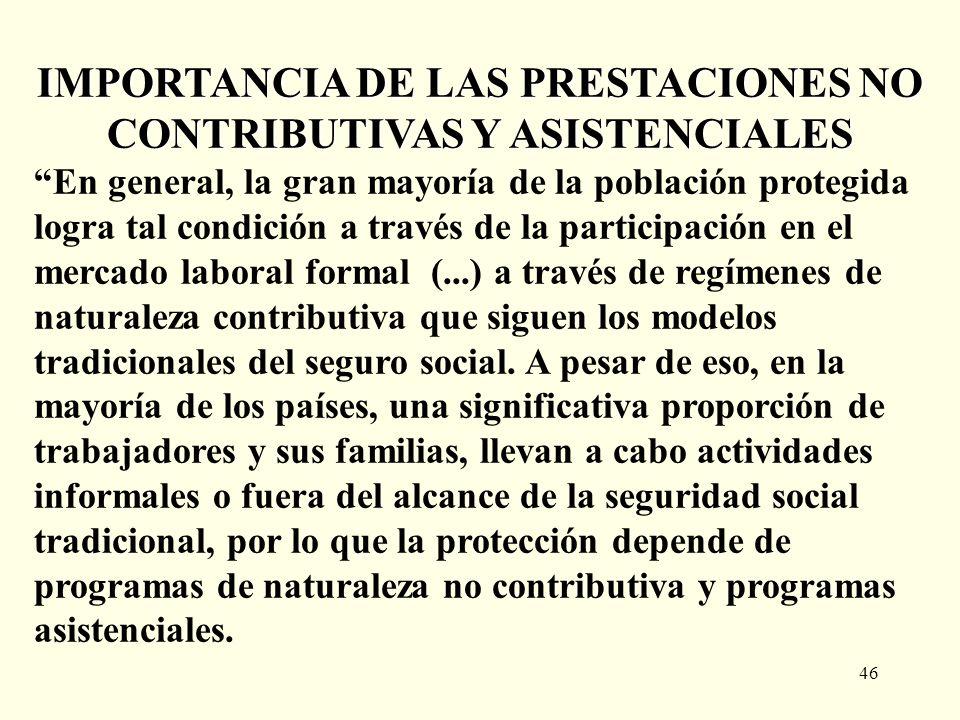 IMPORTANCIA DE LAS PRESTACIONES NO CONTRIBUTIVAS Y ASISTENCIALES