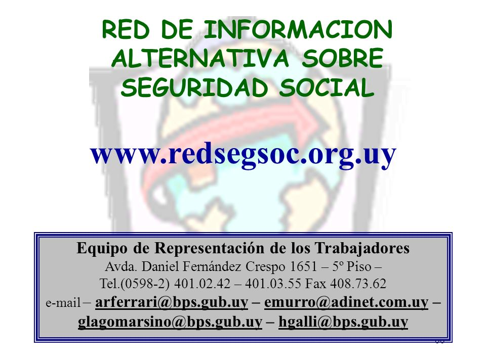 RED DE INFORMACION ALTERNATIVA SOBRE SEGURIDAD SOCIAL