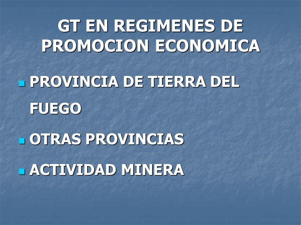 GT EN REGIMENES DE PROMOCION ECONOMICA