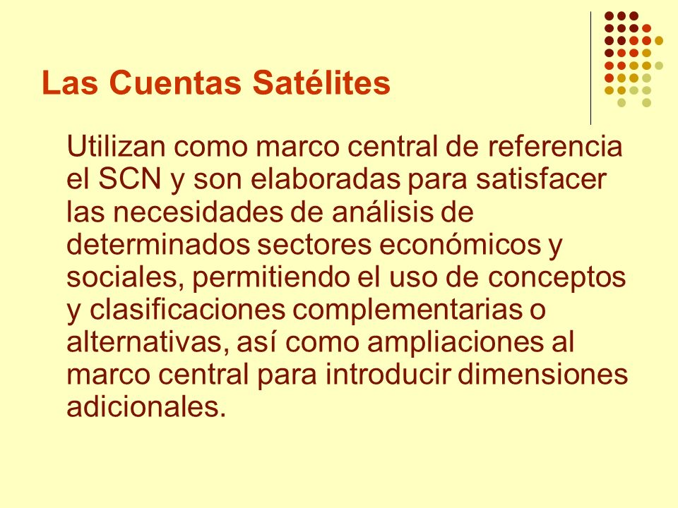 Las Cuentas Satélites