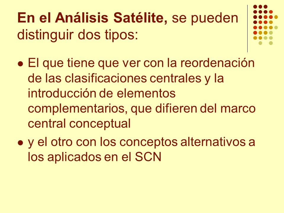 En el Análisis Satélite, se pueden distinguir dos tipos: