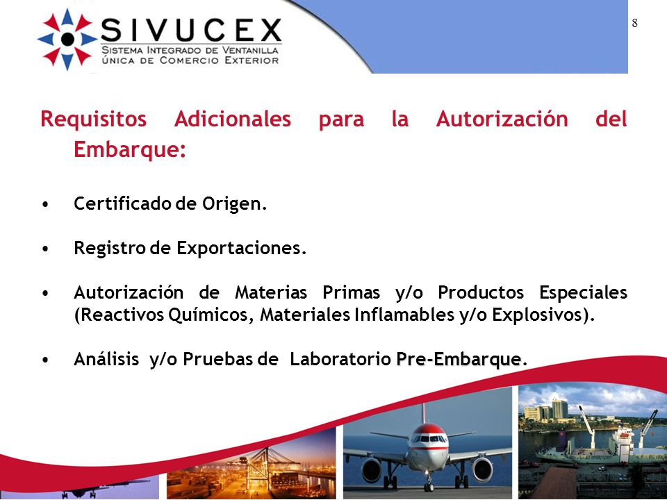 Requisitos Adicionales para la Autorización del Embarque: