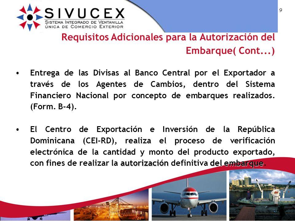 Requisitos Adicionales para la Autorización del Embarque( Cont...)
