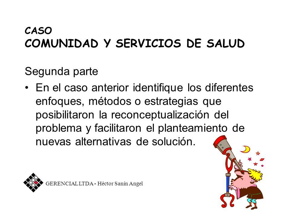 CASO COMUNIDAD Y SERVICIOS DE SALUD