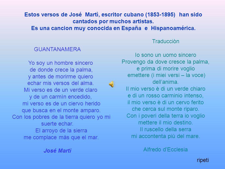 Es una cancion muy conocida en España e Hispanoamérica.