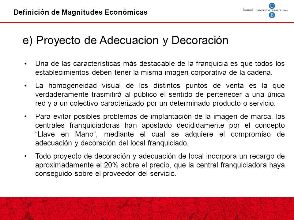 e) Proyecto de Adecuacion y Decoración