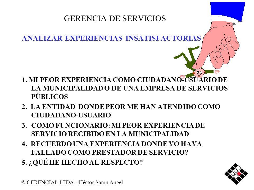 GERENCIA DE SERVICIOS ANALIZAR EXPERIENCIAS INSATISFACTORIAS