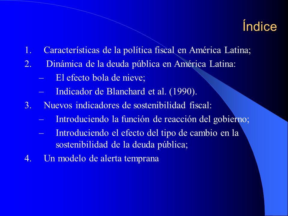 Índice Características de la política fiscal en América Latina;