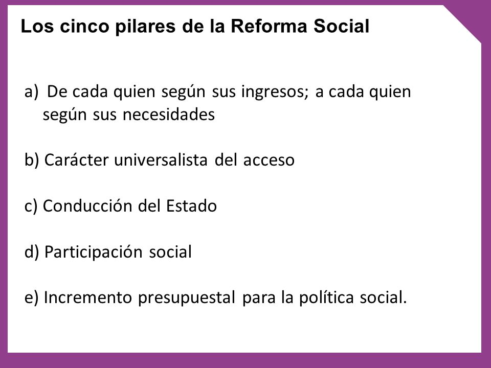 Los cinco pilares de la Reforma Social