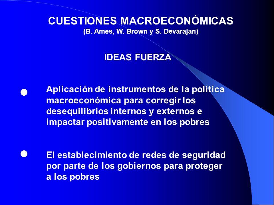 CUESTIONES MACROECONÓMICAS (B. Ames, W. Brown y S. Devarajan)