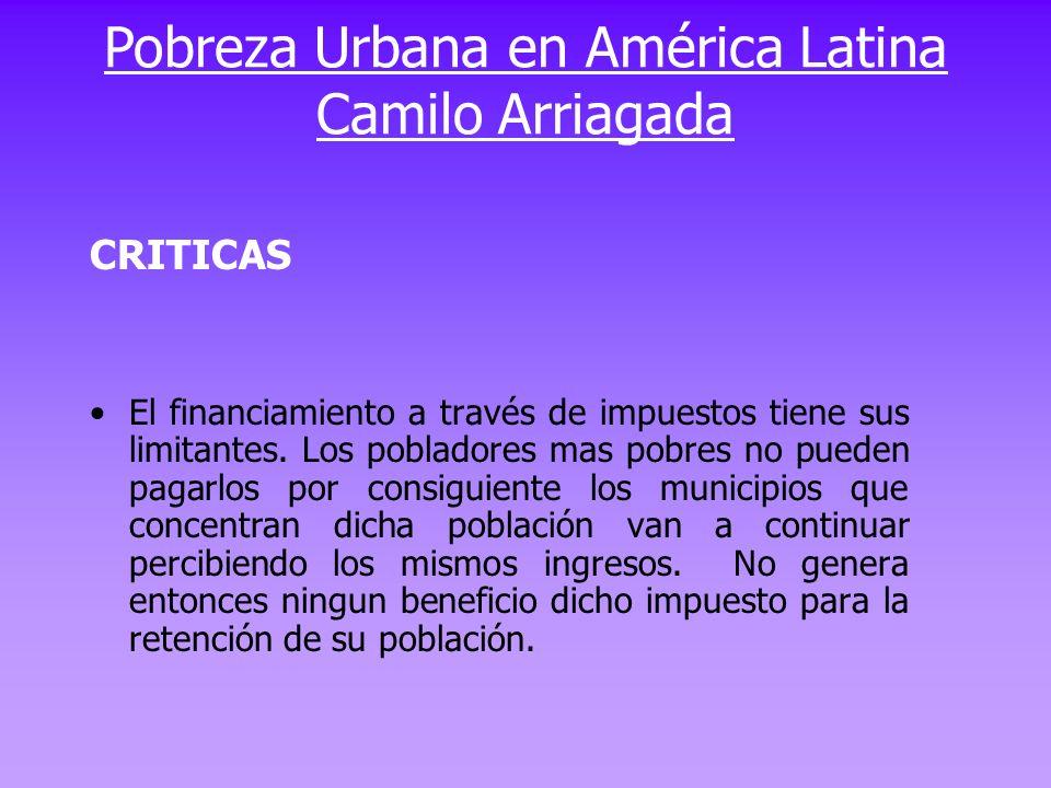 Pobreza Urbana en América Latina Camilo Arriagada