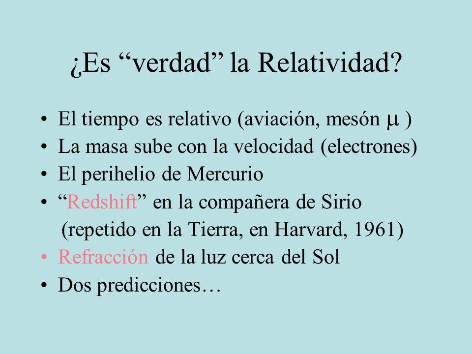 ¿Es verdad la Relatividad