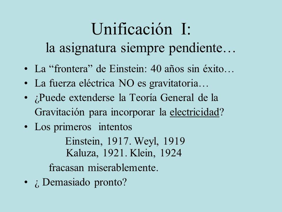 Unificación I: la asignatura siempre pendiente…