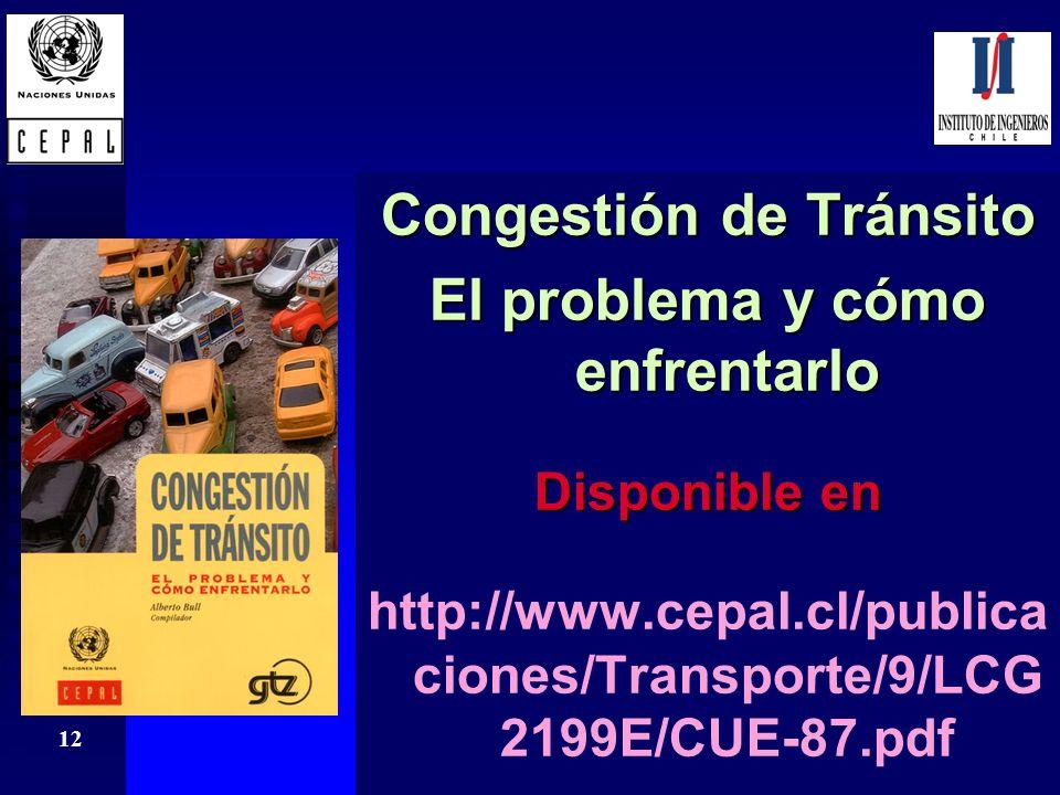 Congestión de Tránsito El problema y cómo enfrentarlo