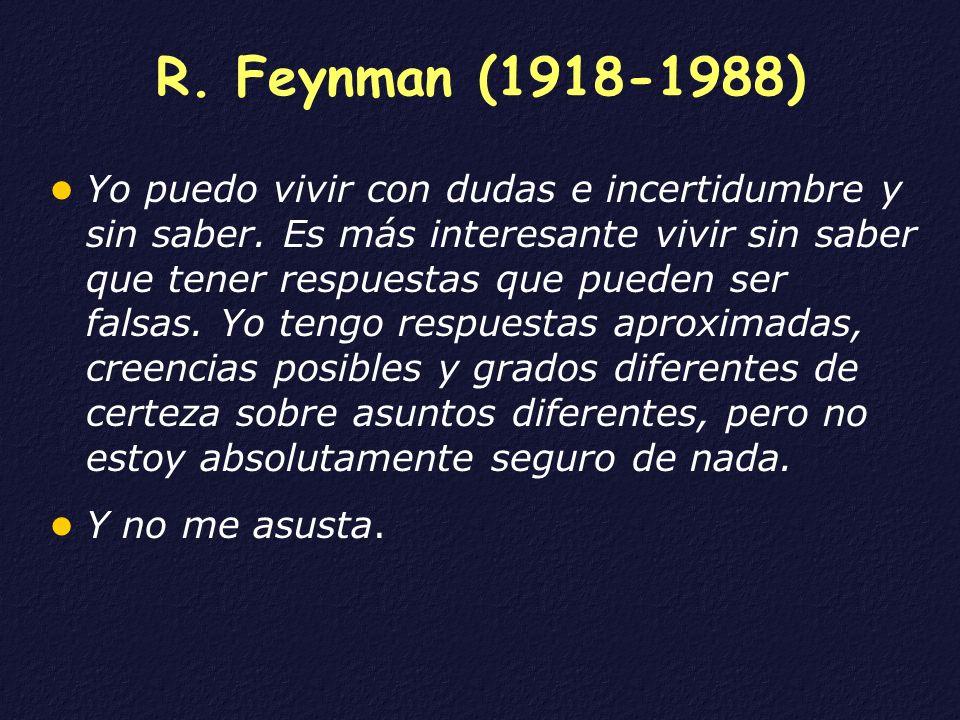 R. Feynman (1918-1988)