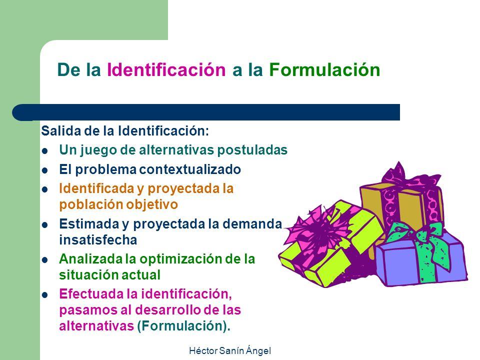 De la Identificación a la Formulación