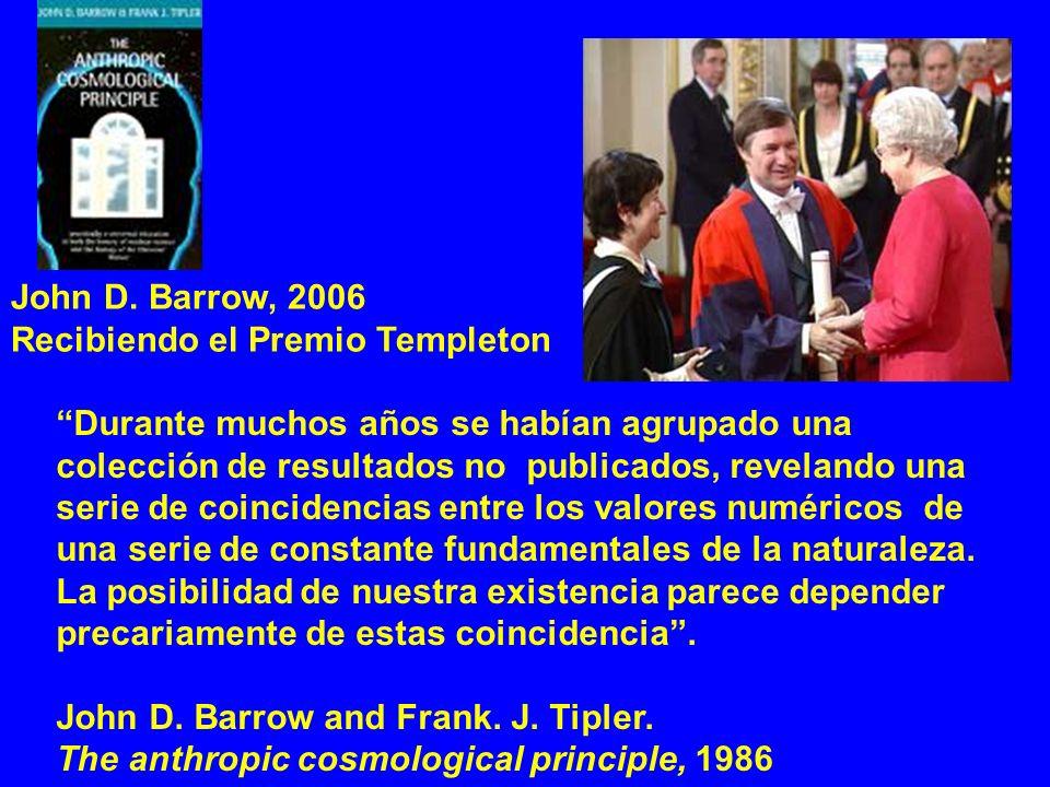 John D. Barrow, 2006Recibiendo el Premio Templeton.