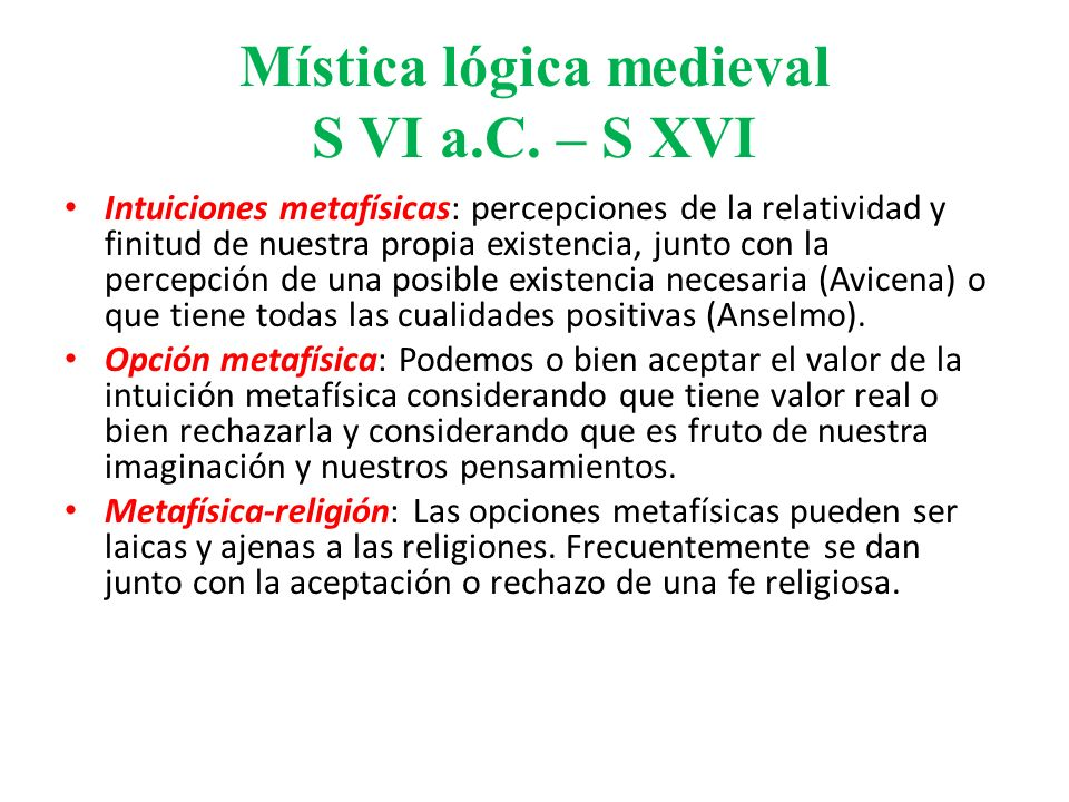 Mística lógica medieval S VI a.C. – S XVI