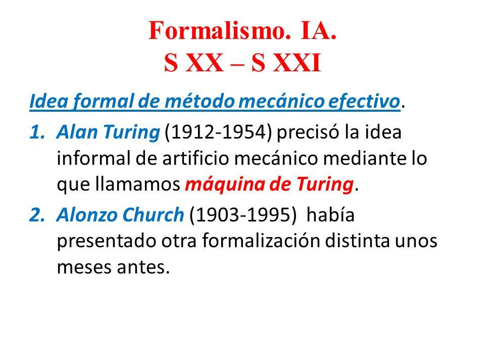 Formalismo. IA. S XX – S XXI