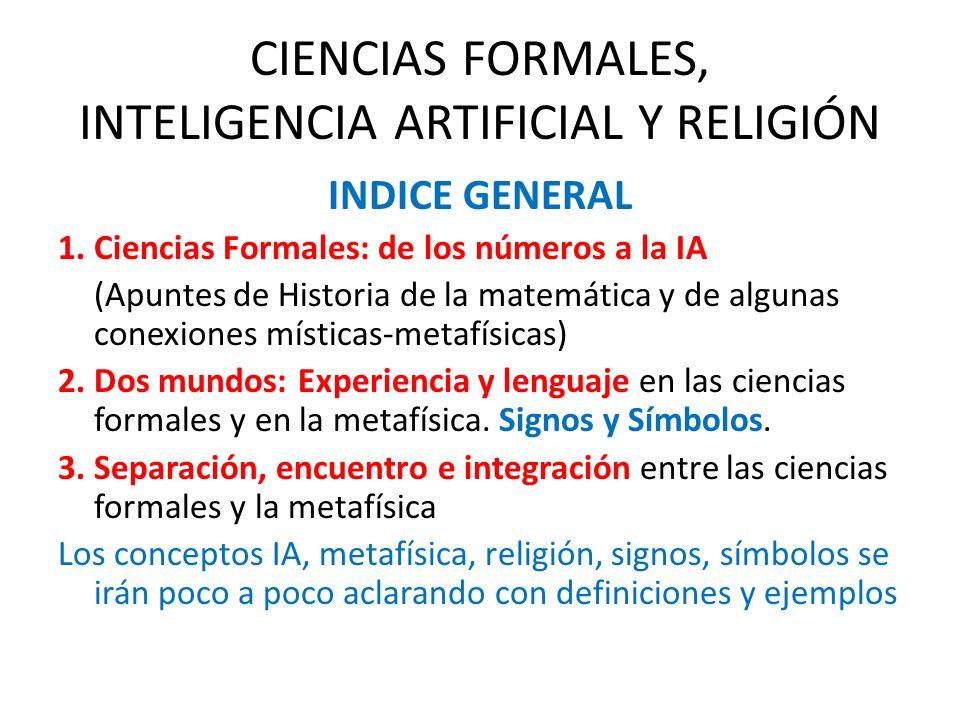 CIENCIAS FORMALES, INTELIGENCIA ARTIFICIAL Y RELIGIÓN