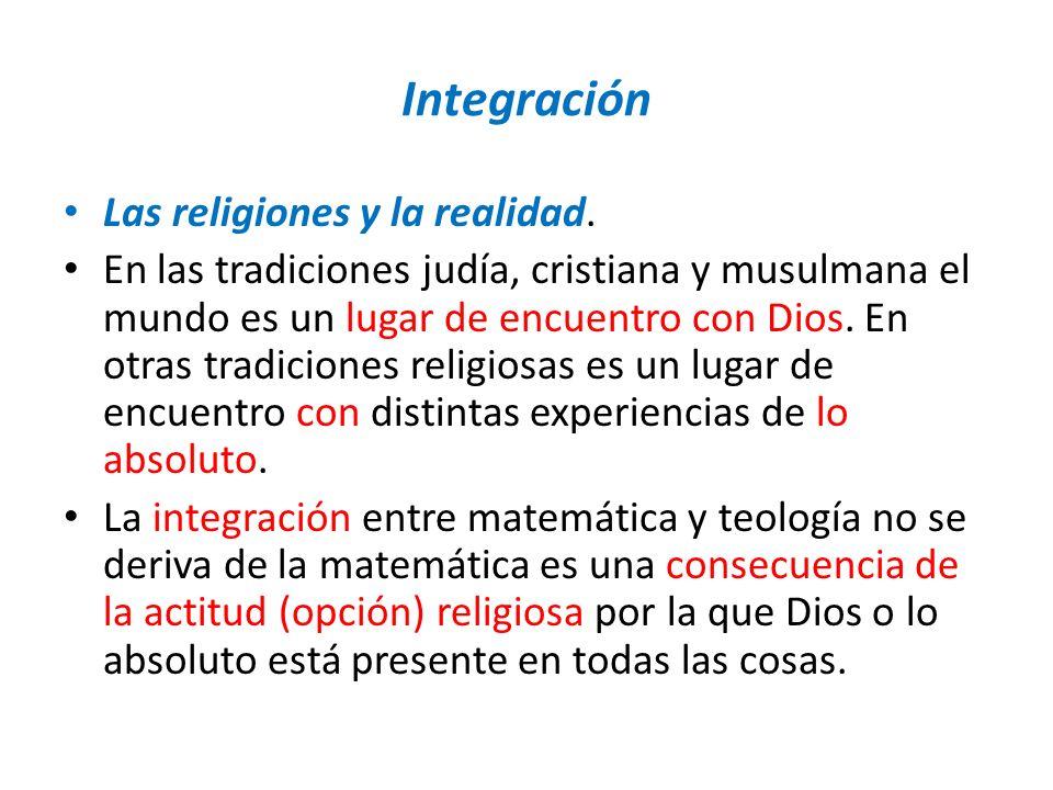 Integración Las religiones y la realidad.