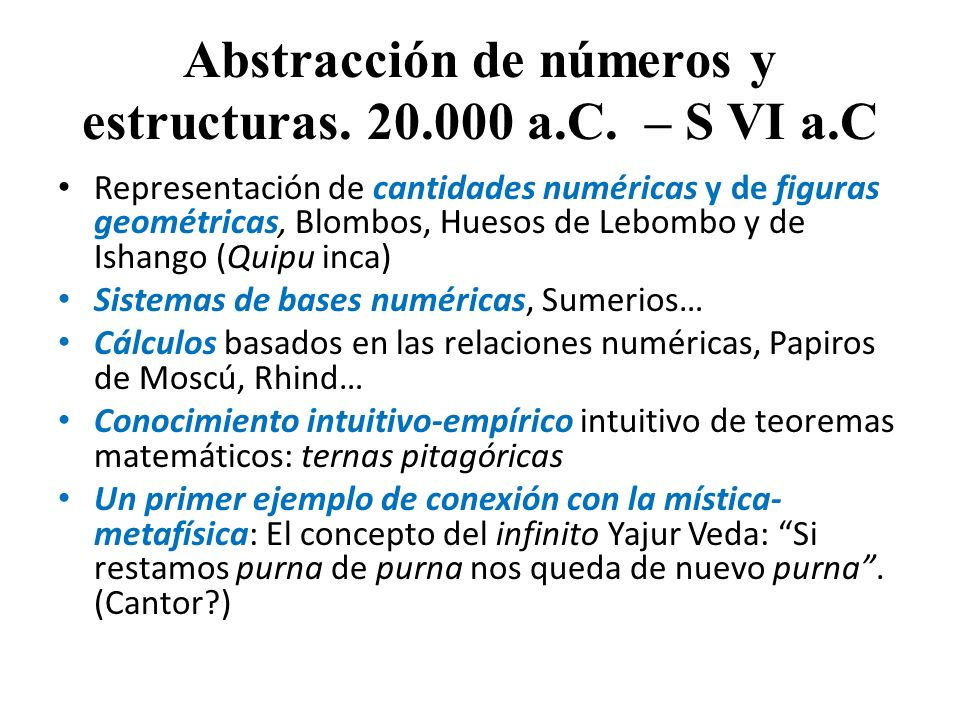 Abstracción de números y estructuras. 20.000 a.C. – S VI a.C