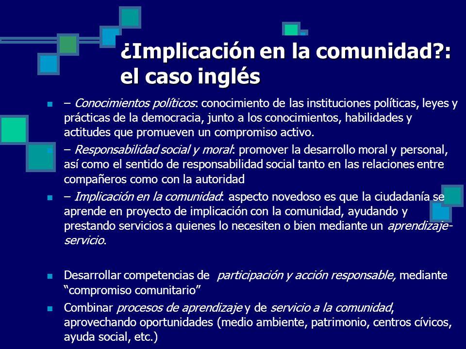 ¿Implicación en la comunidad : el caso inglés