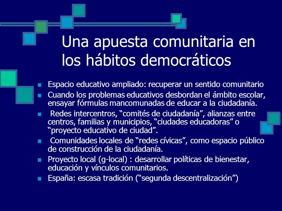 Una apuesta comunitaria en los hábitos democráticos