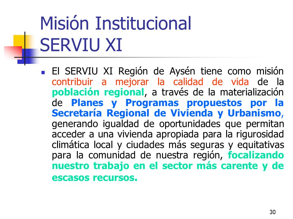 Misión Institucional SERVIU XI