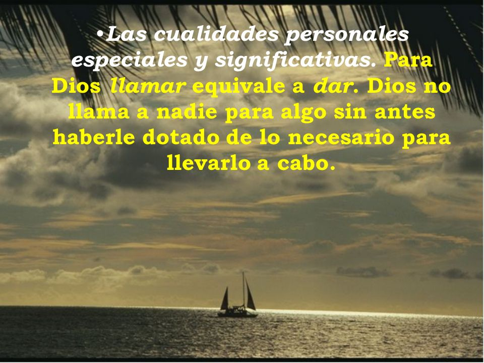Las cualidades personales especiales y significativas