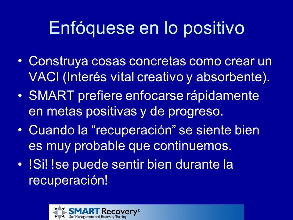 Enfóquese en lo positivo