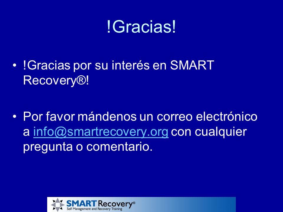 !Gracias! !Gracias por su interés en SMART Recovery®!