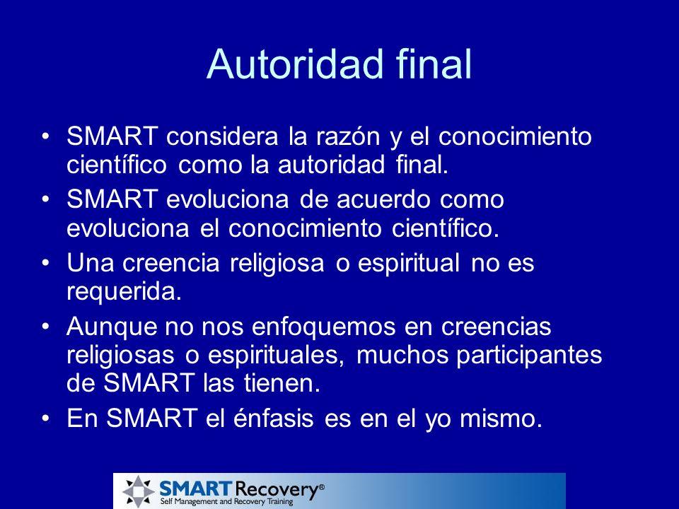 Autoridad final SMART considera la razón y el conocimiento científico como la autoridad final.
