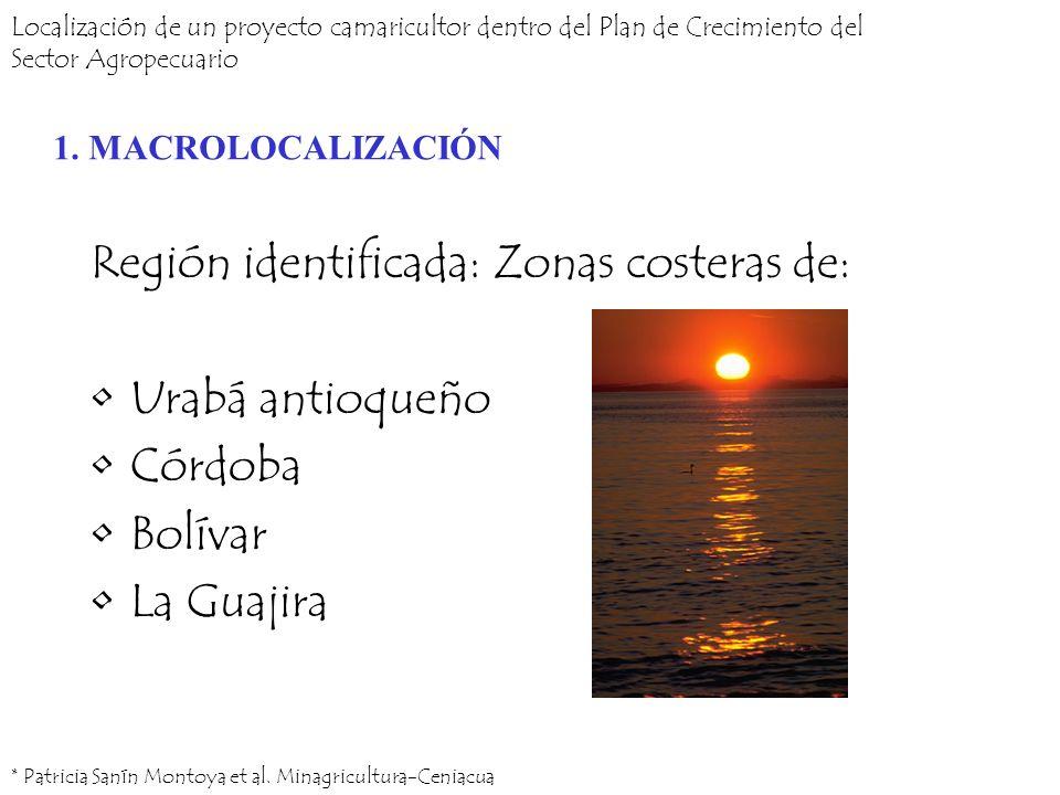 Región identificada: Zonas costeras de: Urabá antioqueño Córdoba