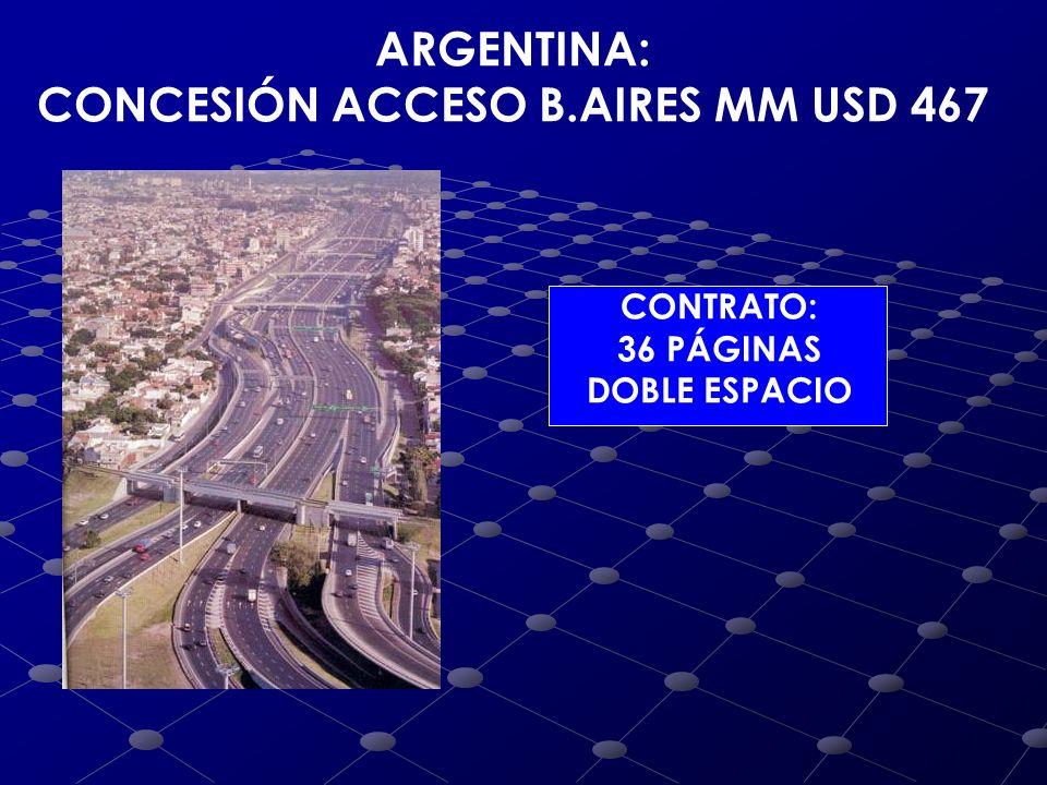 CONCESIÓN ACCESO B.AIRES MM USD 467