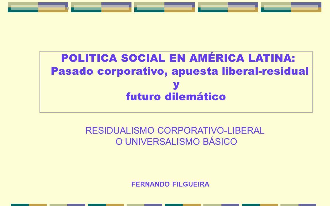 POLITICA SOCIAL EN AMÉRICA LATINA: