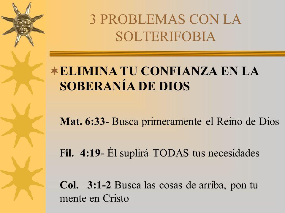 3 PROBLEMAS CON LA SOLTERIFOBIA