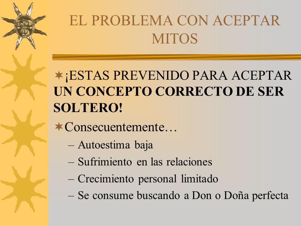 EL PROBLEMA CON ACEPTAR MITOS