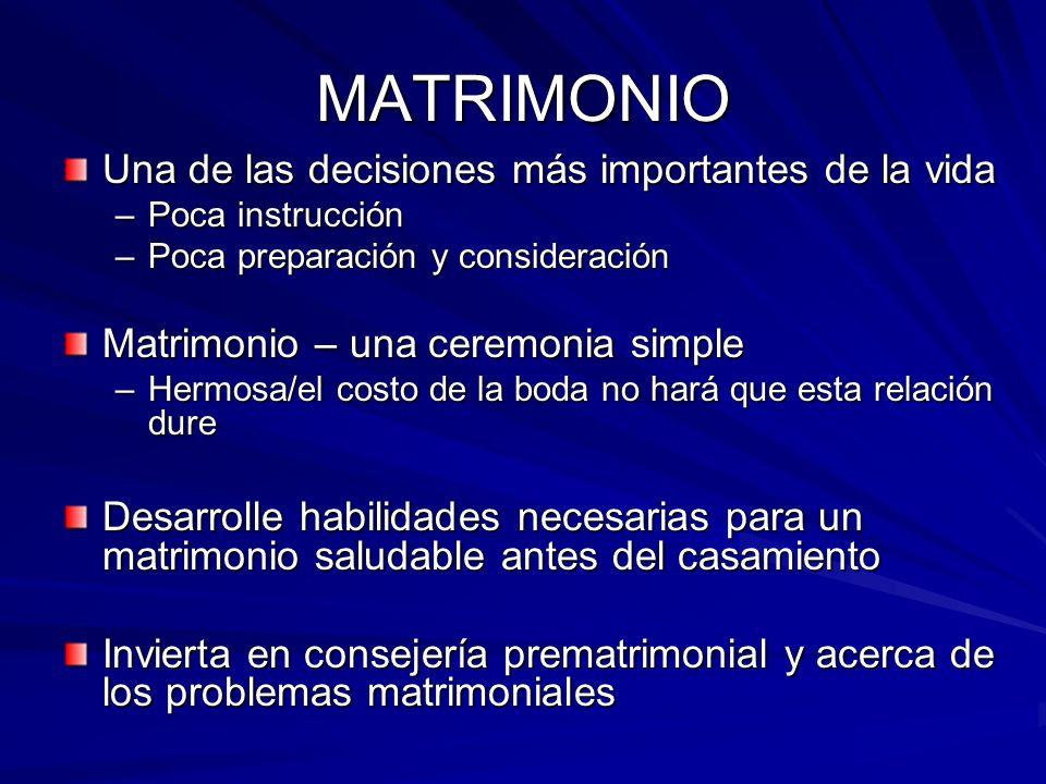 MATRIMONIO Una de las decisiones más importantes de la vida