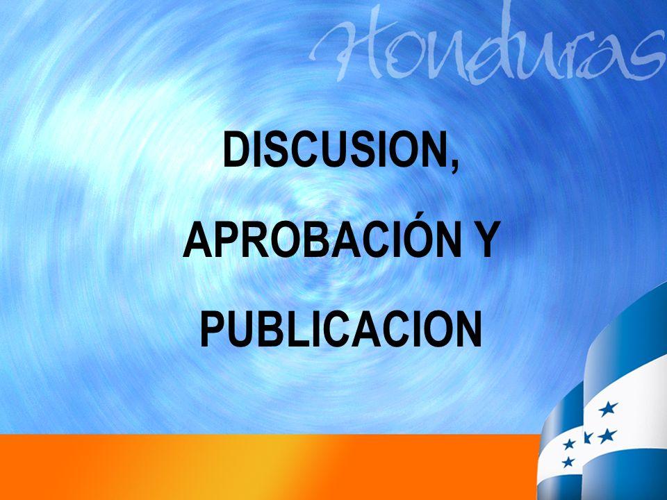 DISCUSION, APROBACIÓN Y PUBLICACION
