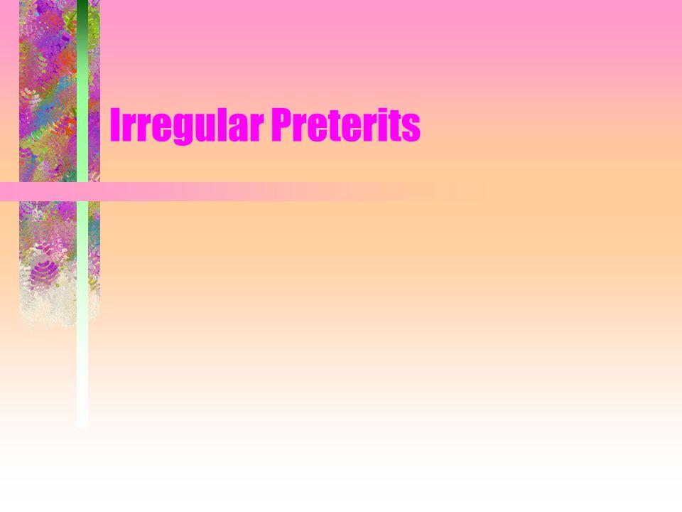 Irregular Preterits