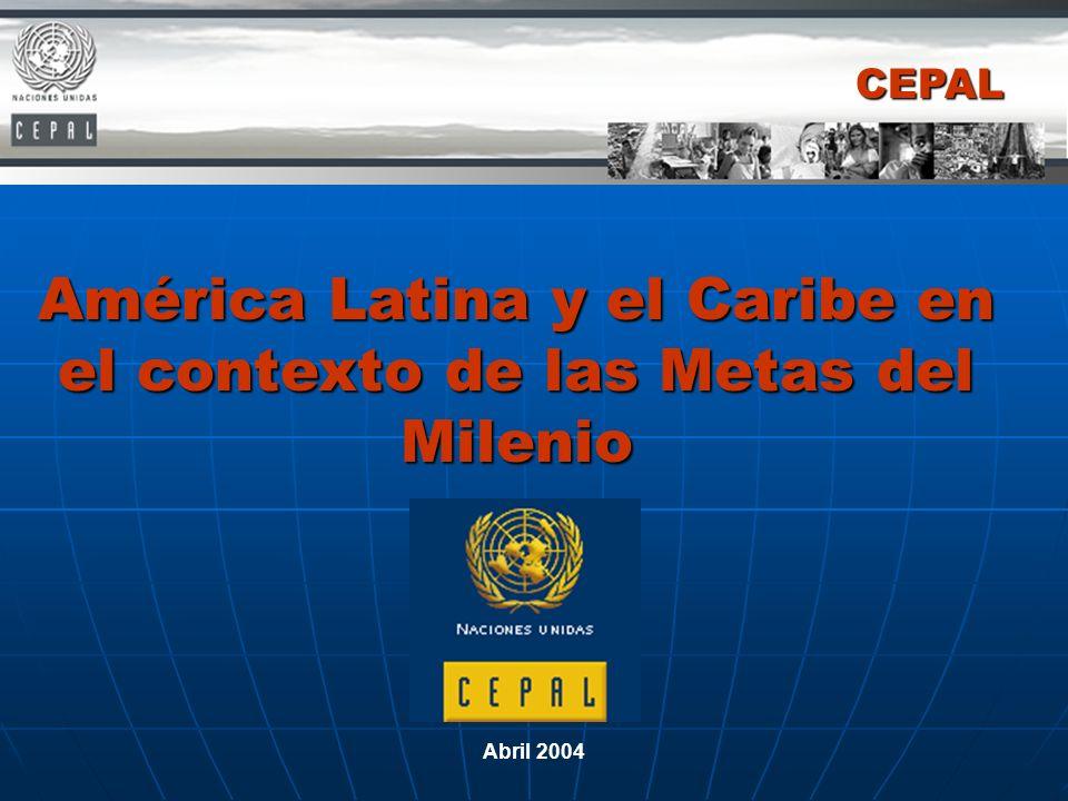América Latina y el Caribe en el contexto de las Metas del Milenio