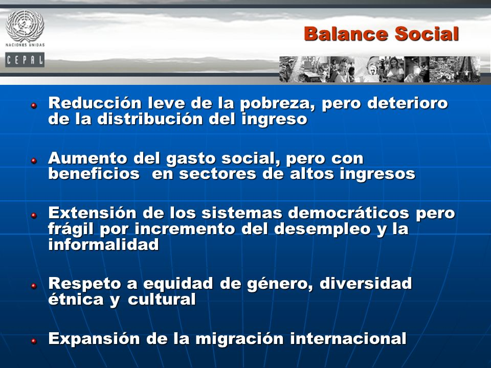 Balance SocialReducción leve de la pobreza, pero deterioro de la distribución del ingreso.