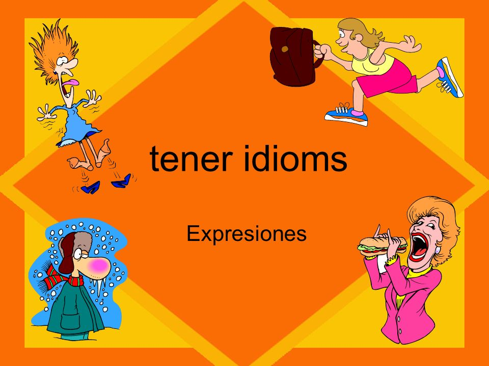 tener idioms Expresiones