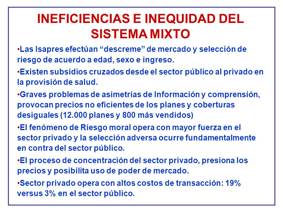 INEFICIENCIAS E INEQUIDAD DEL SISTEMA MIXTO