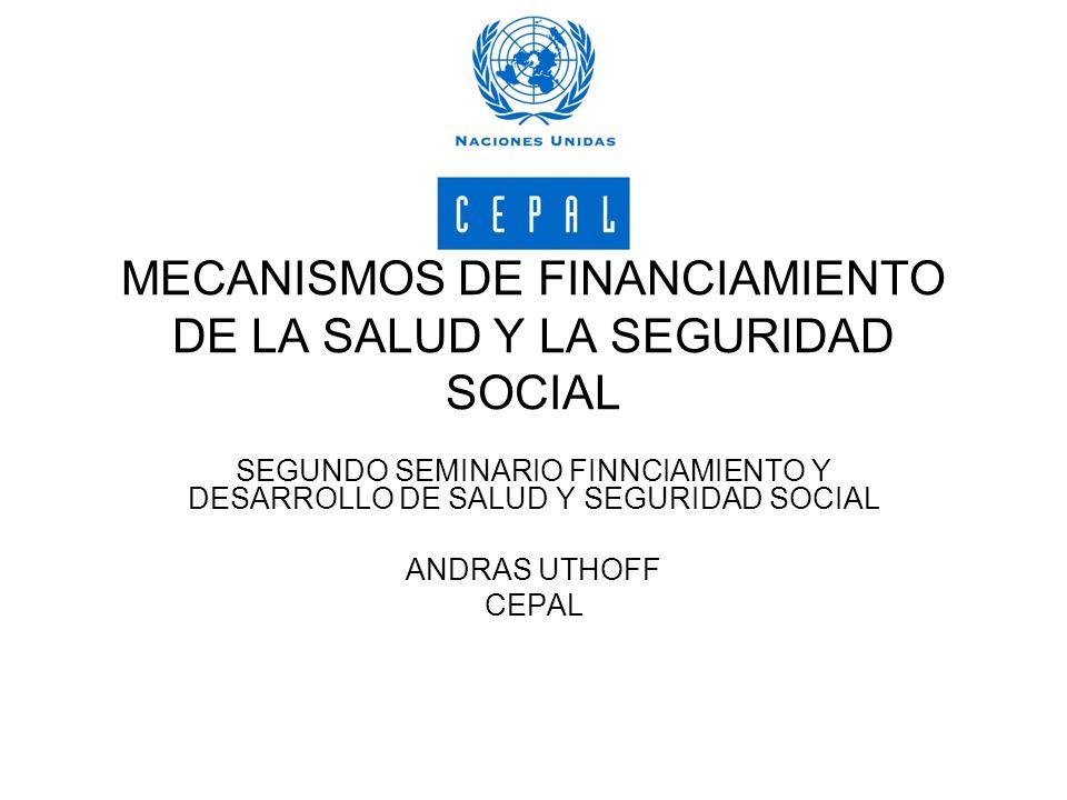 MECANISMOS DE FINANCIAMIENTO DE LA SALUD Y LA SEGURIDAD SOCIAL