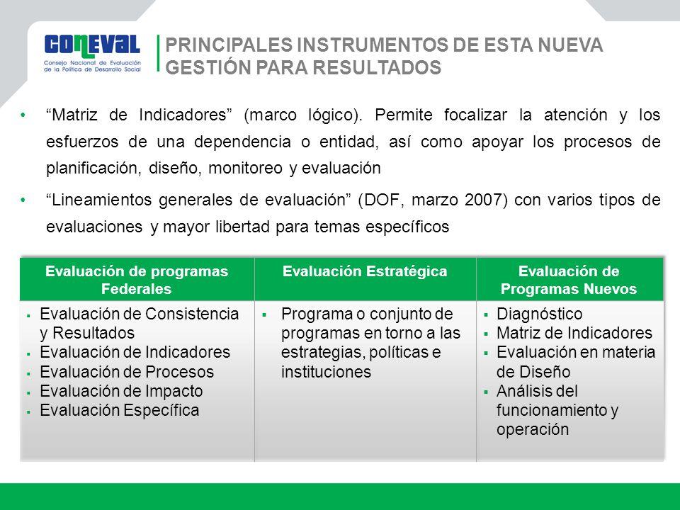 PRINCIPALES INSTRUMENTOS DE ESTA NUEVA GESTIÓN PARA RESULTADOS