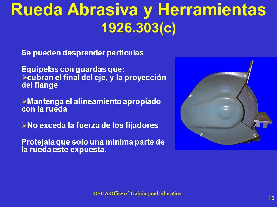 Rueda Abrasiva y Herramientas 1926.303(c)