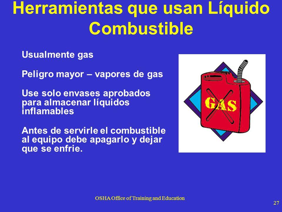 Herramientas que usan Líquido Combustible
